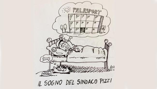 palasport sogno pizz